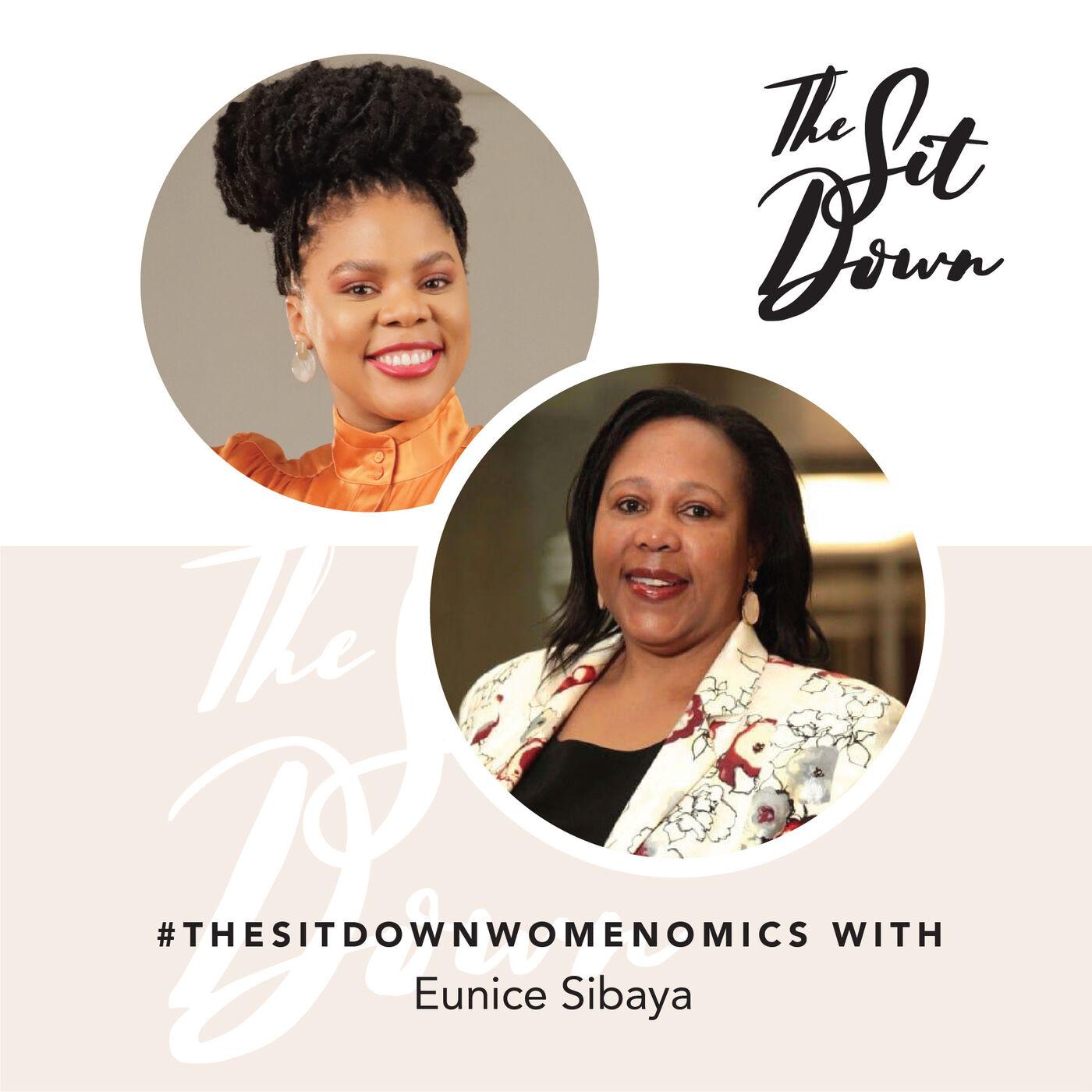 #TheSitDownWomenomics | Eunice Sibiya