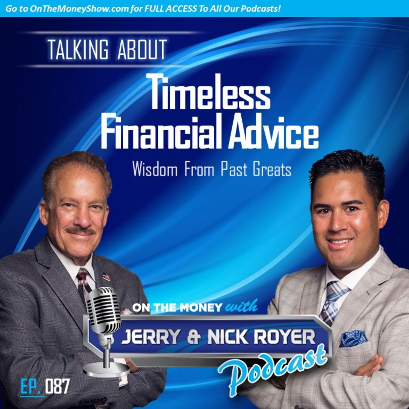 Episode #87: Timeless Financial Advice