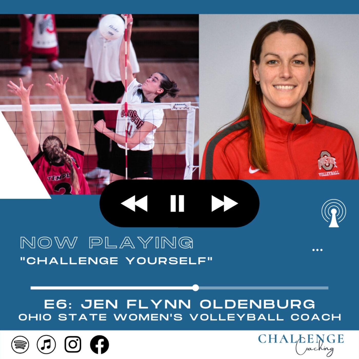 E6: Jen Flynn Oldenburg: The Ohio State Women's Volleyball Coach