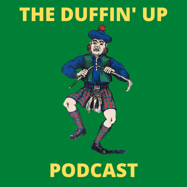 The Duffin' Up Podcast Podcast Artwork Image