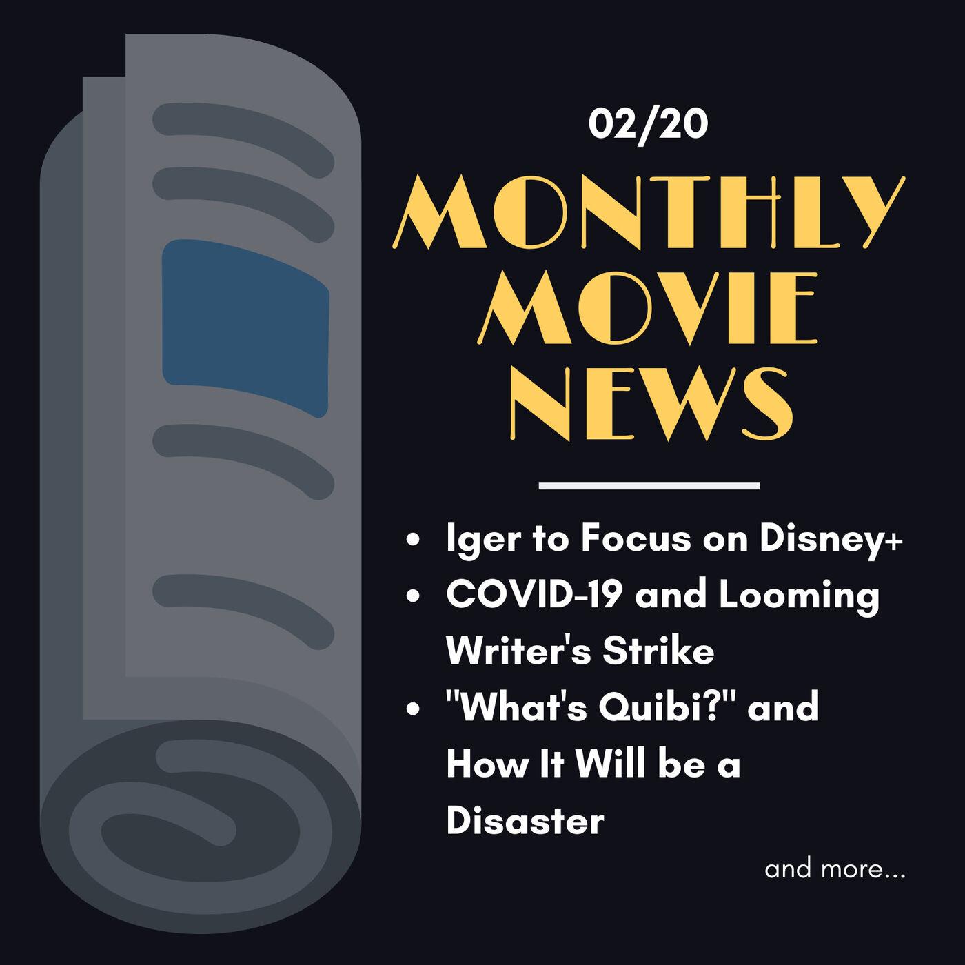 MMN: Bob Iger & Disney Plus, Coronavirus and the Looming Writers Strike, Quibi