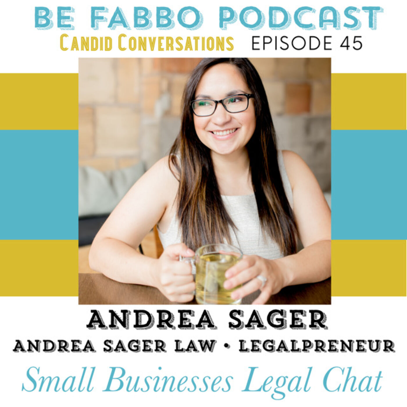 45: Andrea Sager- Small Business Legal Chat