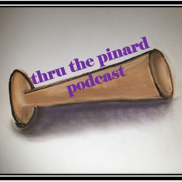 thru the pinard Podcast Podcast Artwork Image