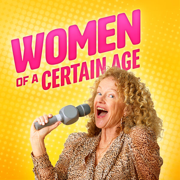 Women of a Certain Age Podcast Artwork Image