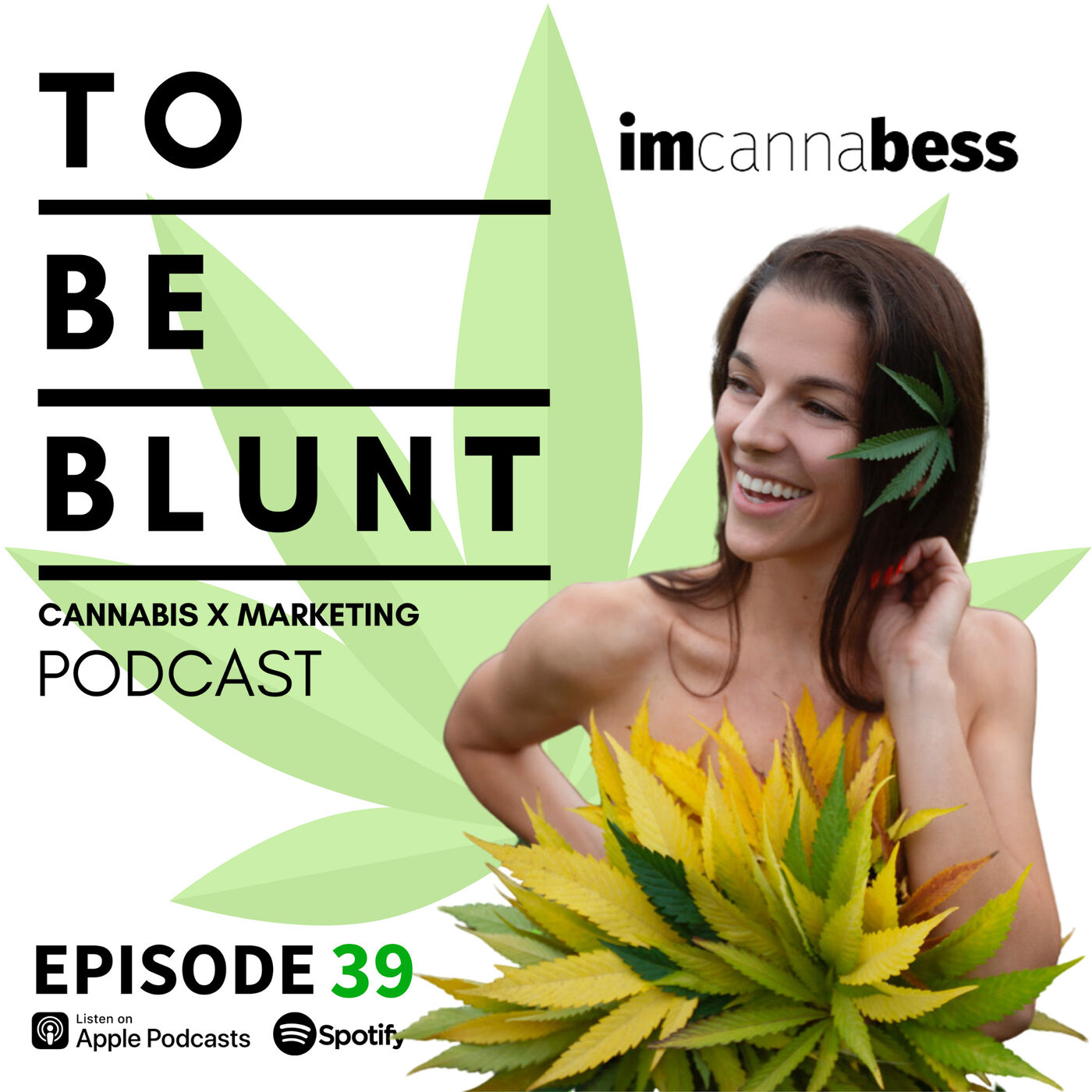 039 Politics and Pot in the Pacific North West with Bess Byers of @ImCannaBess