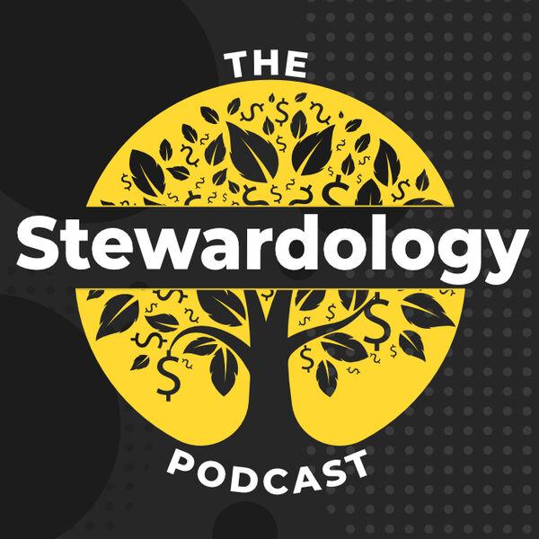 The Stewardology Podcast Podcast Artwork Image