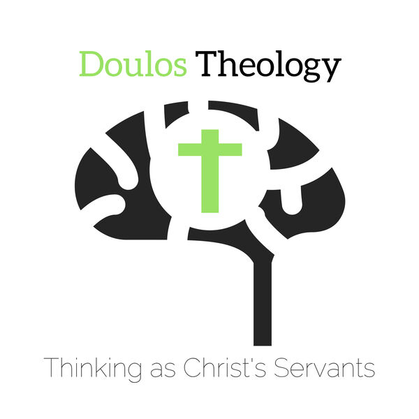 Doulos Theology Podcast Artwork Image