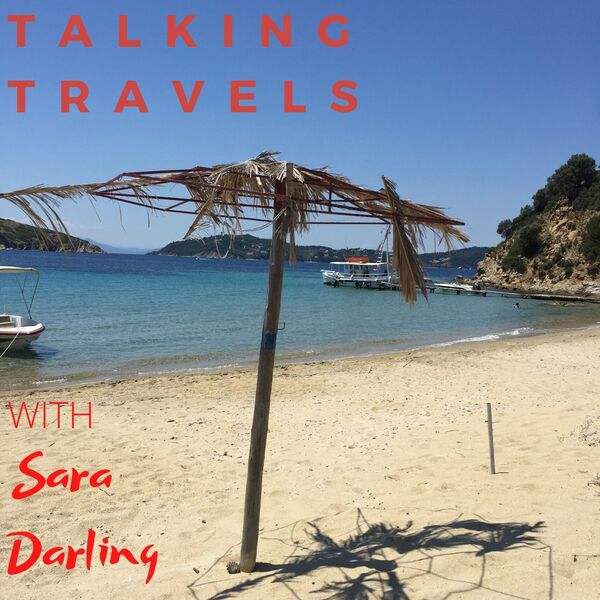 Talking Travels and Other Stuff with Sara Darling Podcast Artwork Image