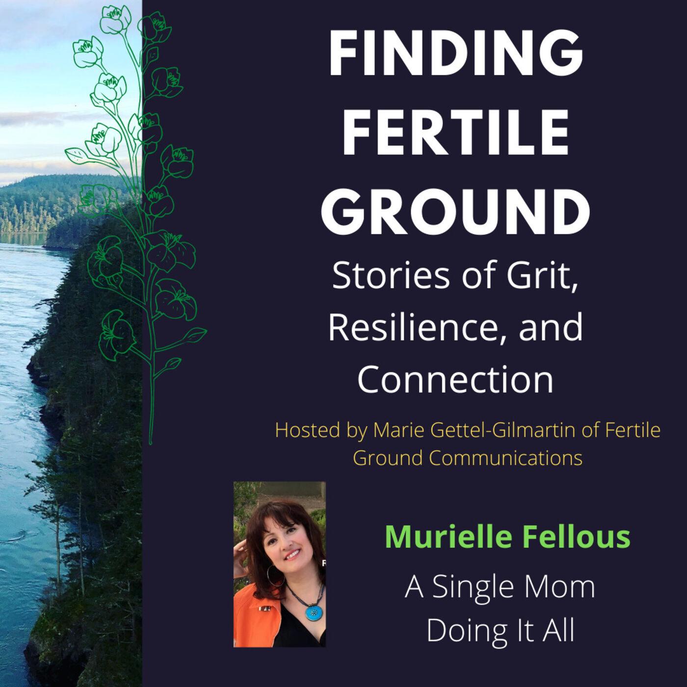 Murielle Fellous: Single Mom Doing It All