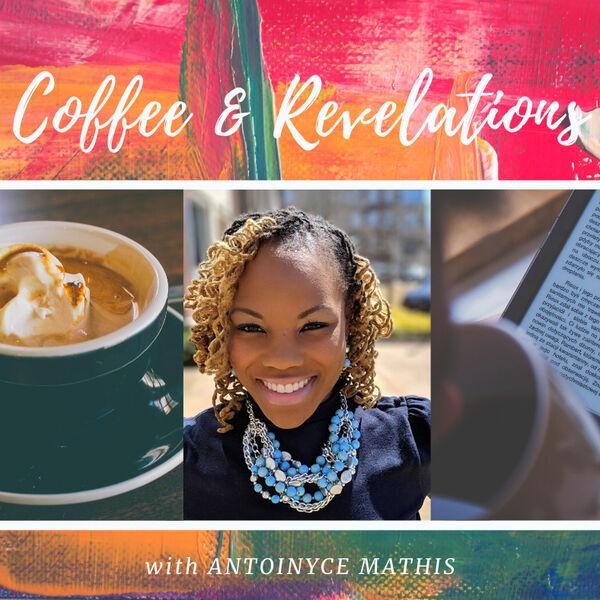 Coffee & Revelations Podcast Artwork Image