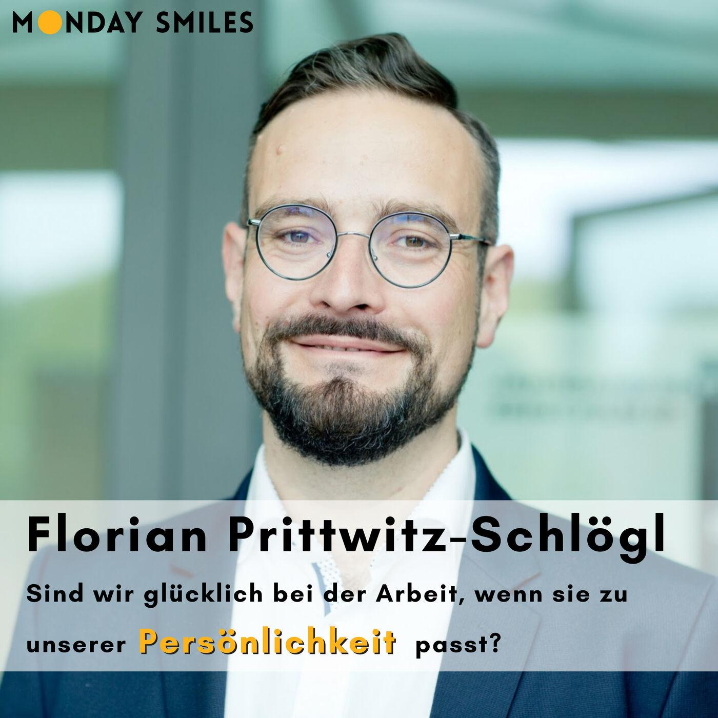 08 - Florian Prittwitz-Schlögl: Sind wir glücklich bei der Arbeit, wenn sie zu unserer Persönlichkeit passt?
