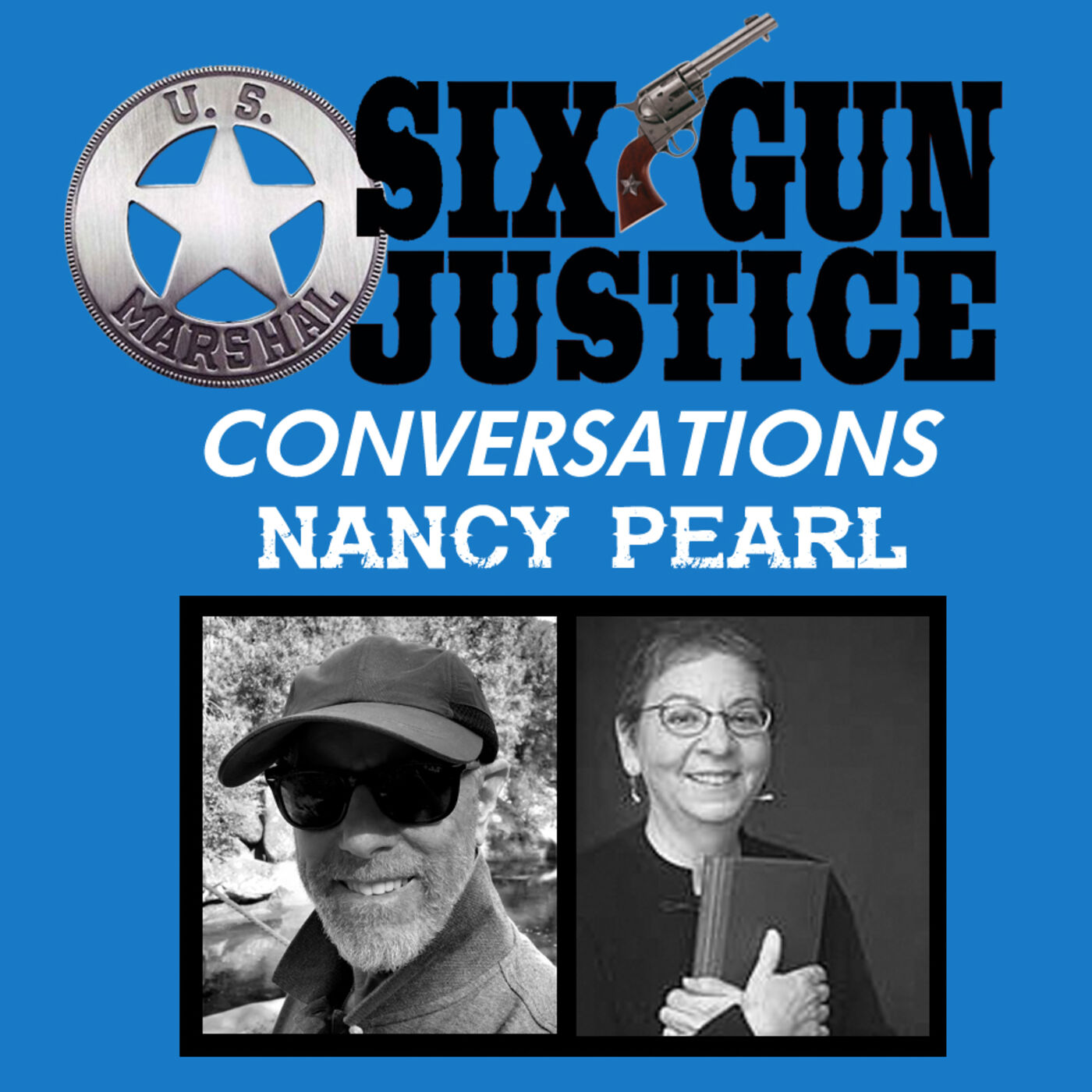 SIX-GUN CONVERSATIONS—NANCY PEARL