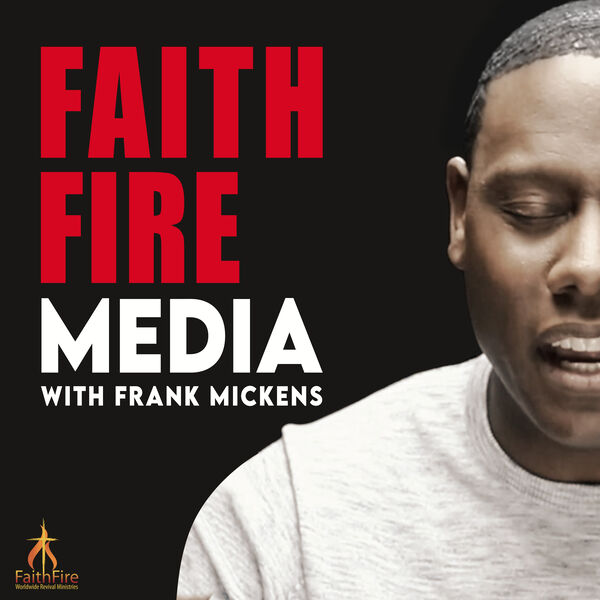 FaithFire Media Podcast Artwork Image