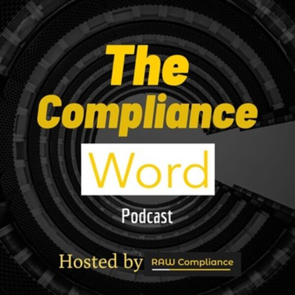 The Compliance Word Podcast Artwork Image