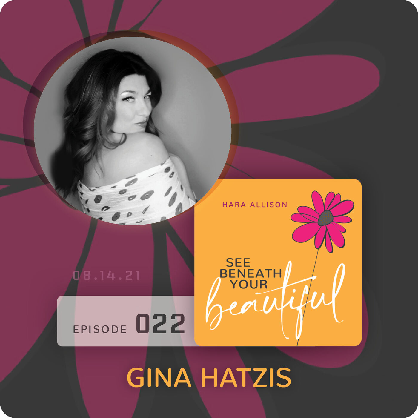 022. Gina Hatzis discusses being a visionary of the Too Much Woman movement, a confidence crusader, a model of possibility for others while hitting refresh daily and learning to play in the messy middle