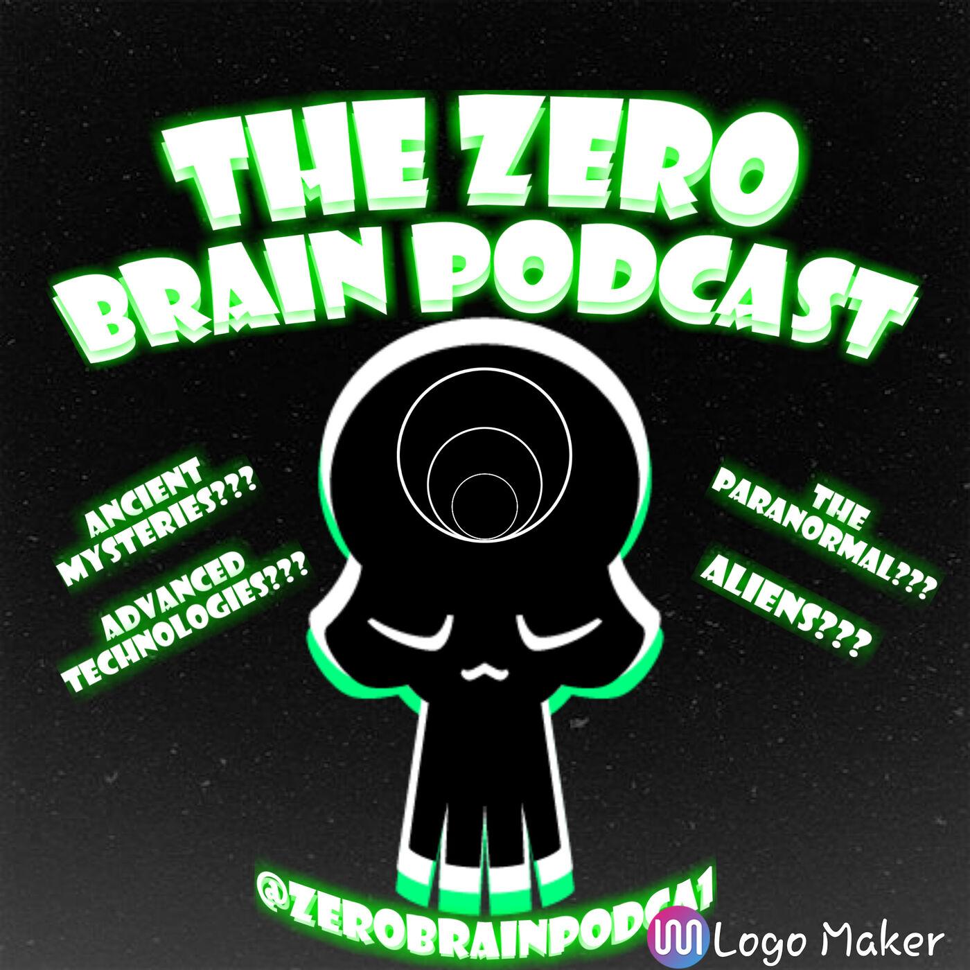 The Zero Brain Podcast