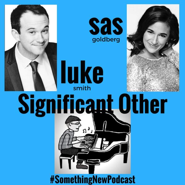 Something New - a musical theatre podcast Podcast Artwork Image