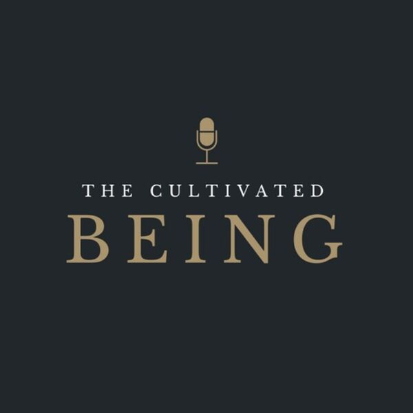 The Cultivated Being Podcast Artwork Image
