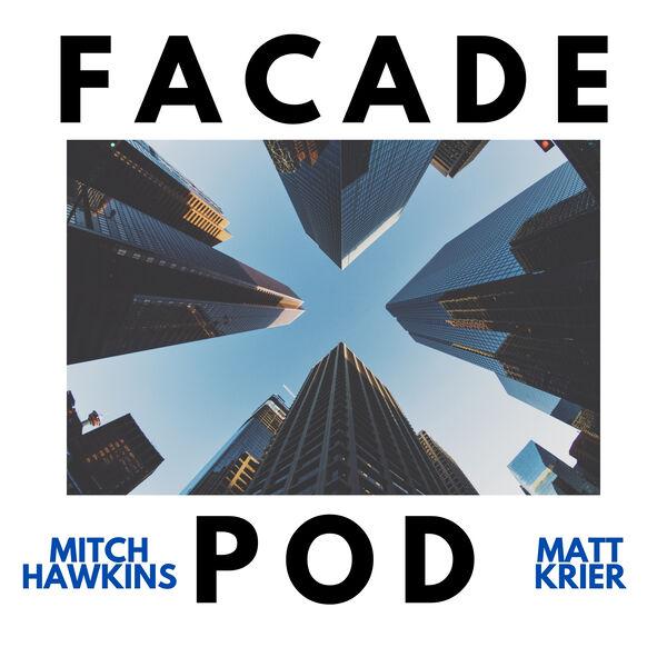 The Facade Pod Podcast Artwork Image