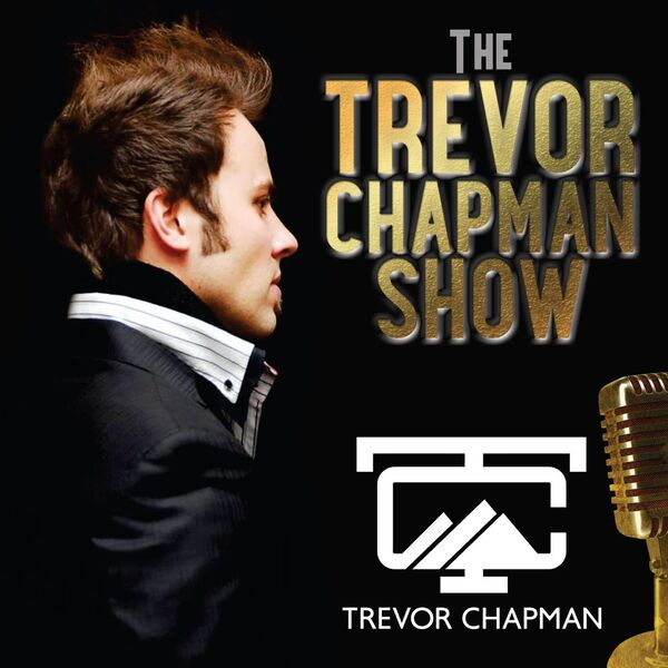 the trevor chapman show daily fuel 15 internet marketers