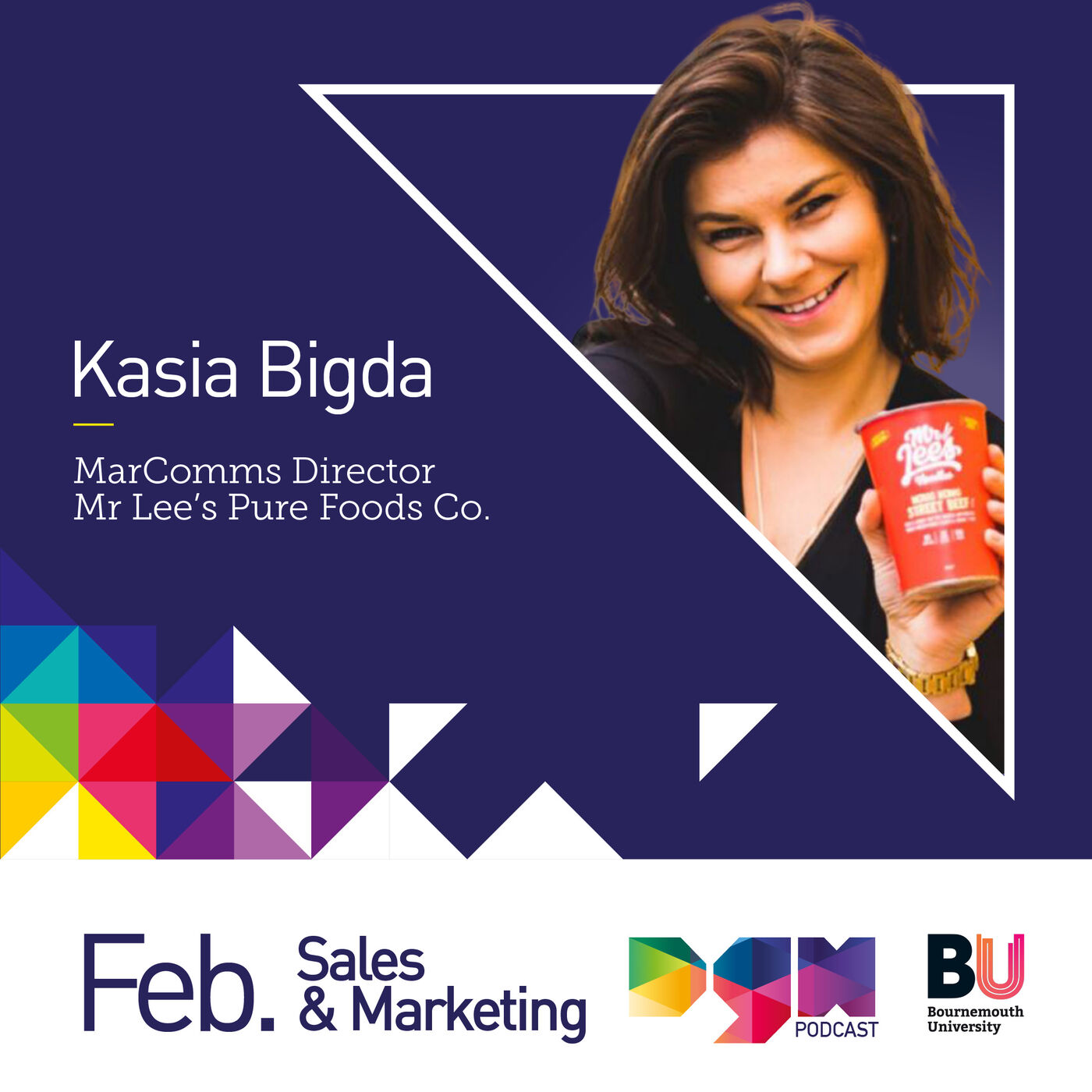 Curating a local team with a global impact with Mr Lee's Pure Foods, MarComms Director, Kasia Bigda #S2E3