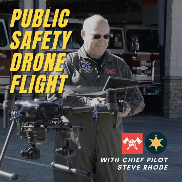 Public Safety Drone Flight Podcast Artwork Image