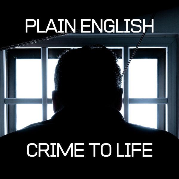 Plain English : Crime to Life Podcast Artwork Image