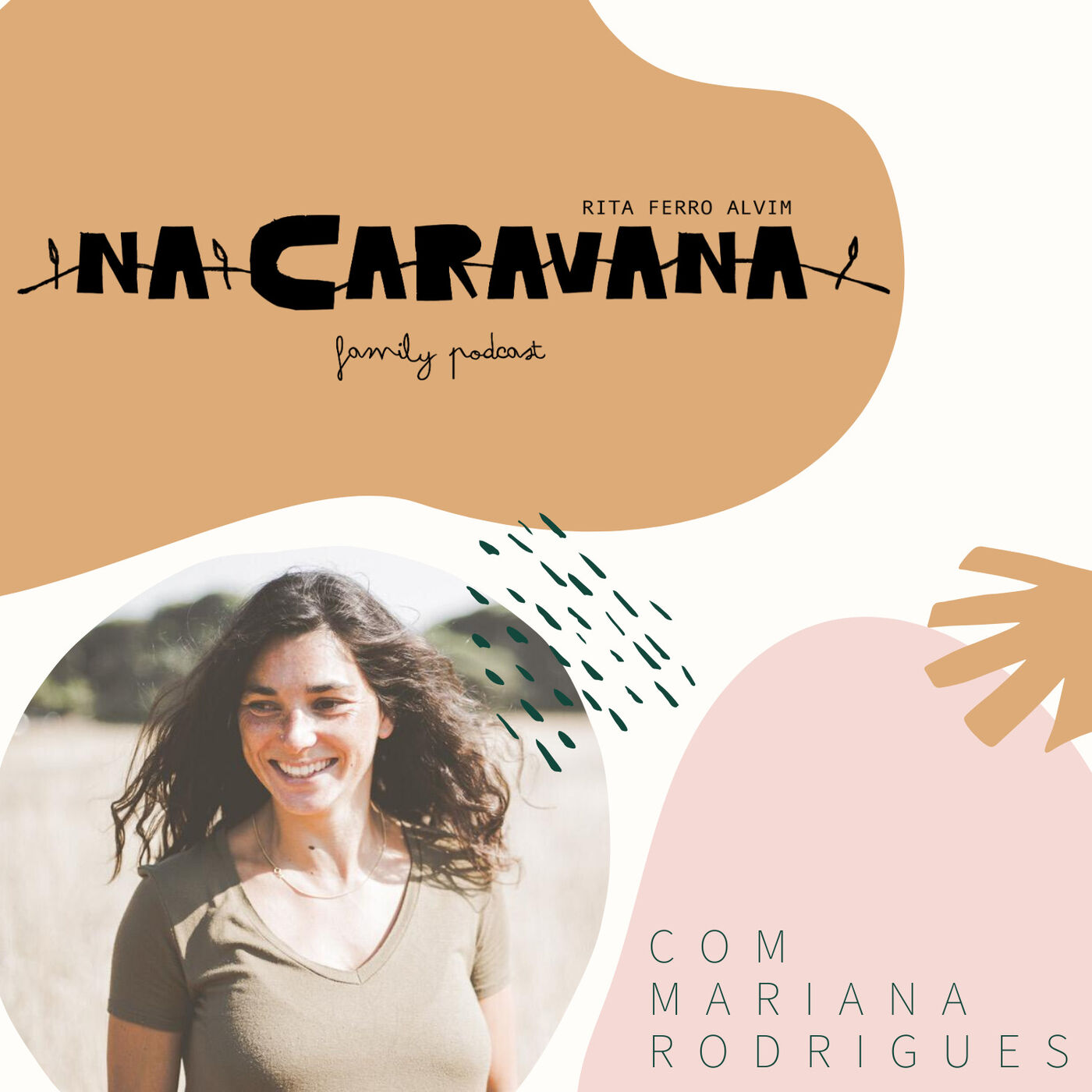 N'A Caravana com Mariana Rodrigues #21 Visão, dança e sonhos