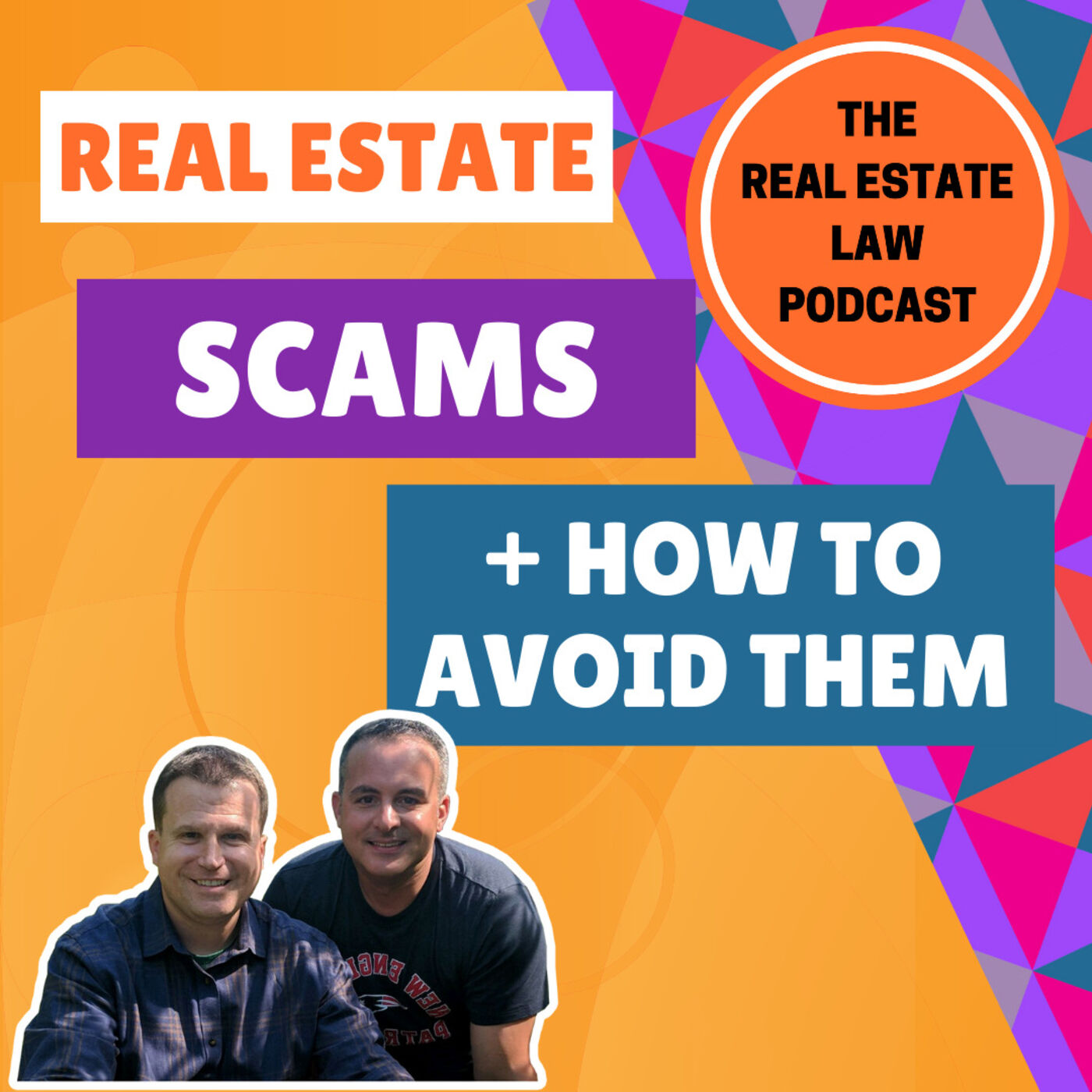 13 - Real Estate Scams and How You Can Avoid Them