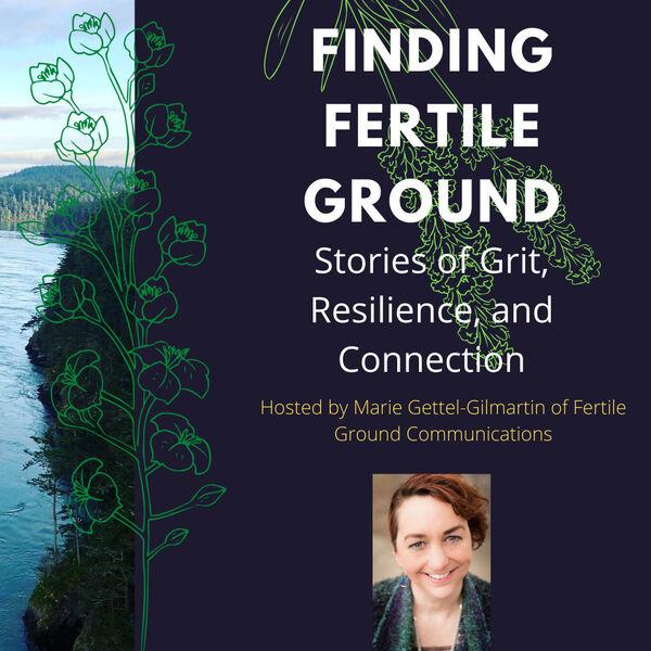 Finding Fertile Ground Podcast Podcast Artwork Image