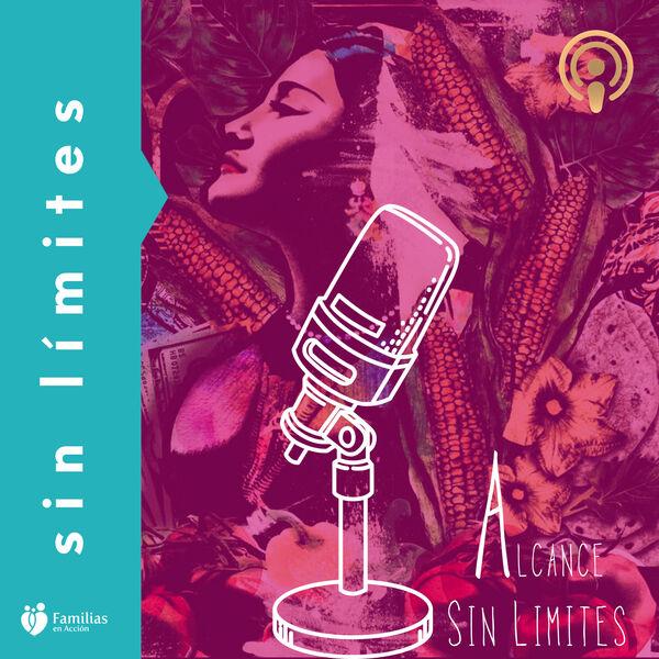 Alcance Sin Límites Podcast Artwork Image