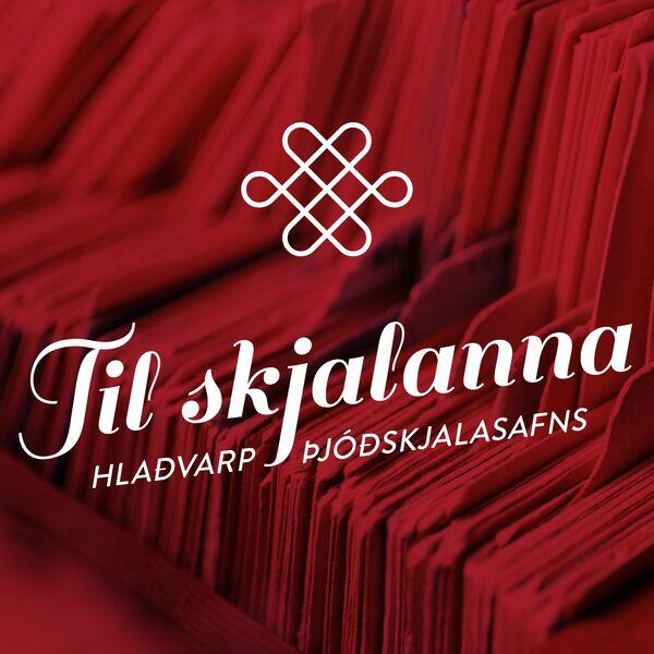 Til skjalanna Podcast Artwork Image