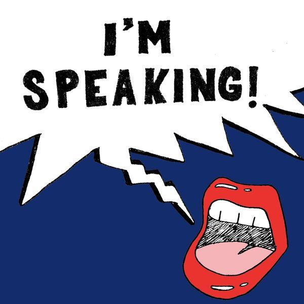 I'm Speaking Podcast Artwork Image