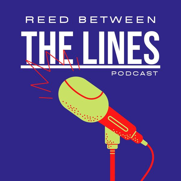 Reed Between the Lines Podcast Artwork Image