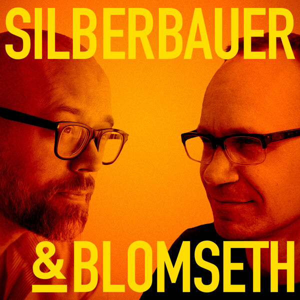 Silberbauer & Blomseth Podcast Artwork Image
