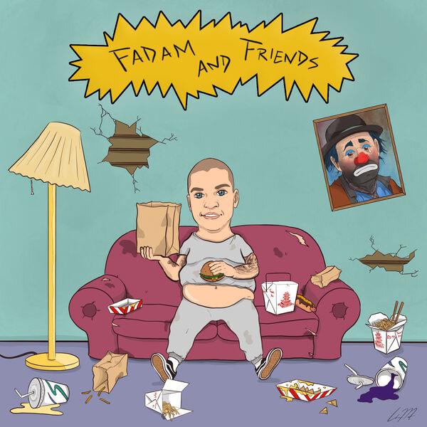 Fadam and Friends Podcast Artwork Image