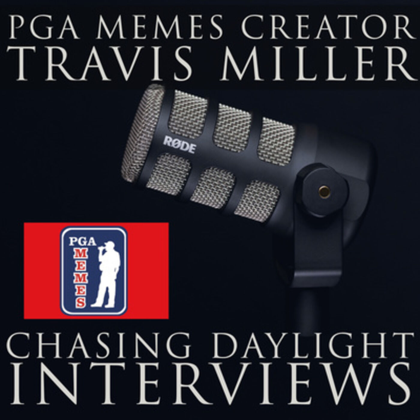 E12: Travis Miller, otherwise know as PGAMemes