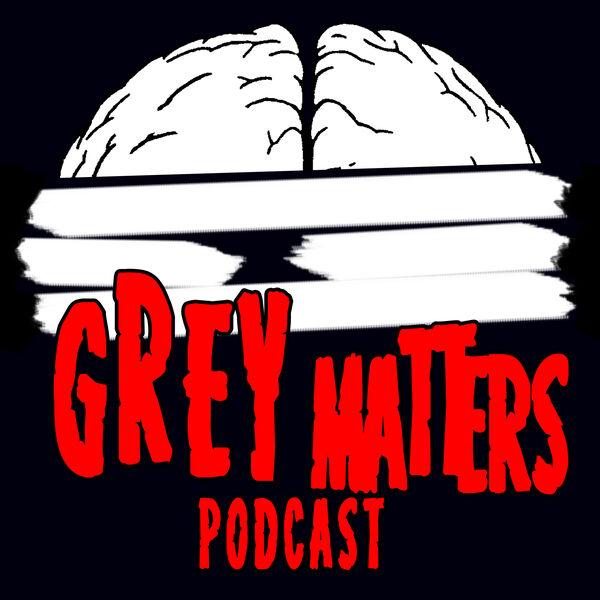 Grey Matters Podcast Podcast Artwork Image