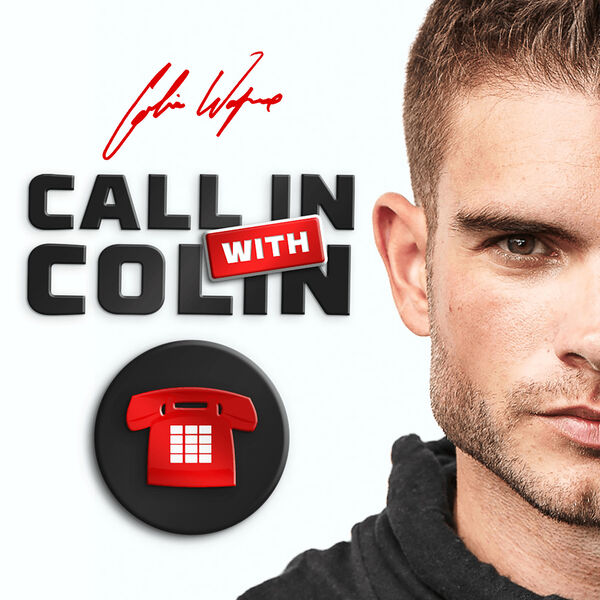 Call in with Colin Podcast Artwork Image
