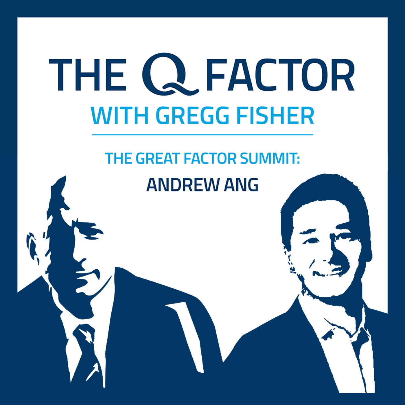 The Great Factor Summit: Gregg Fisher & Andrew Ang