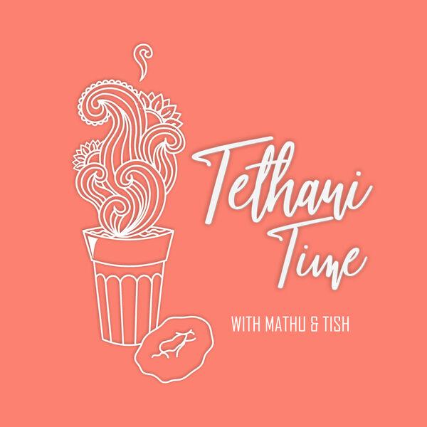 Tethani Time Podcast Artwork Image