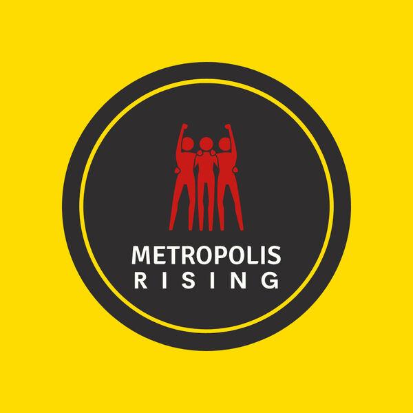 Metropolis Rising Podcast Podcast Artwork Image