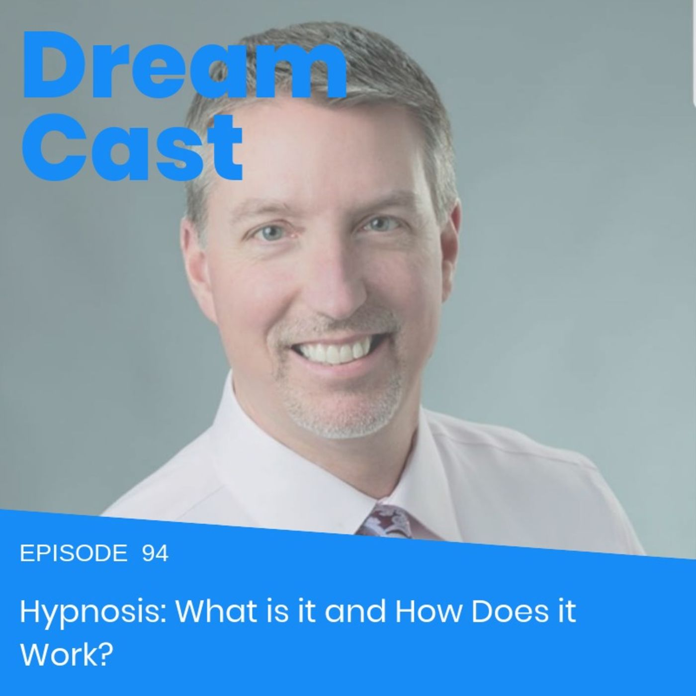Episode 94 - The Neuroscience Behind Hypnosis
