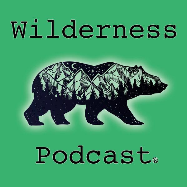 Wilderness Podcast Podcast Artwork Image