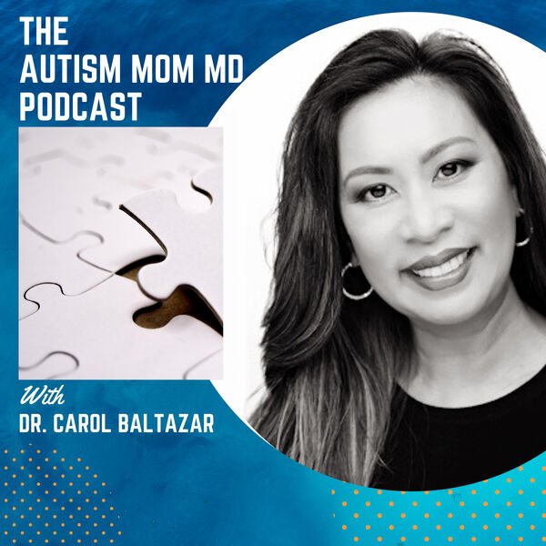 The Autism Mom MD Podcast Podcast Artwork Image