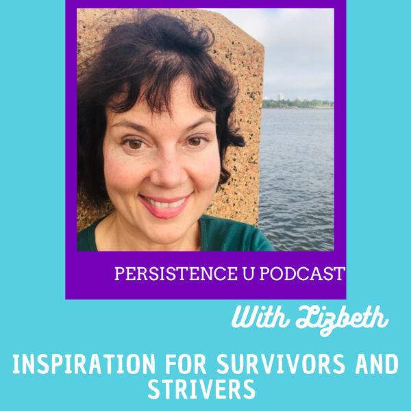 Persistence U with Lizbeth Podcast Artwork Image
