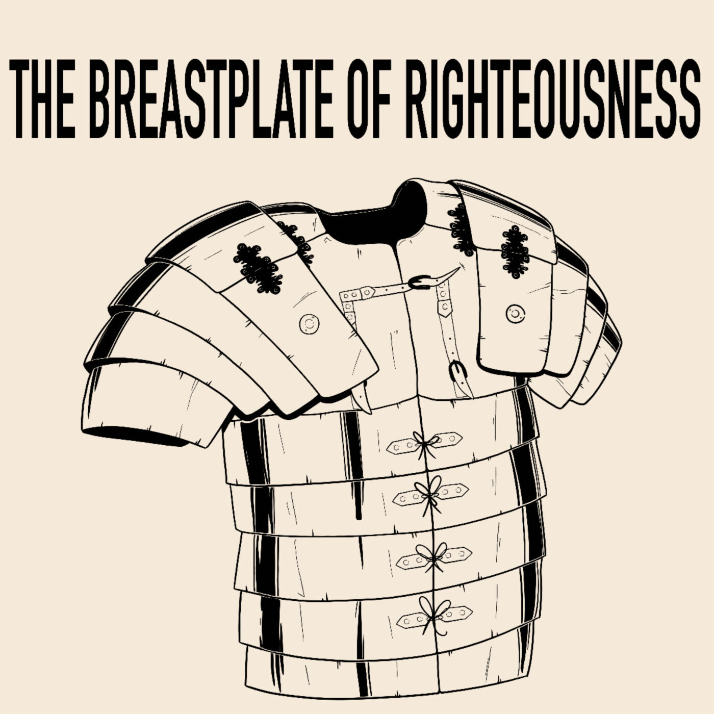 Armor of God: Breastplate of Righteousness