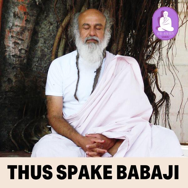 Thus Spake Babaji Podcast Artwork Image