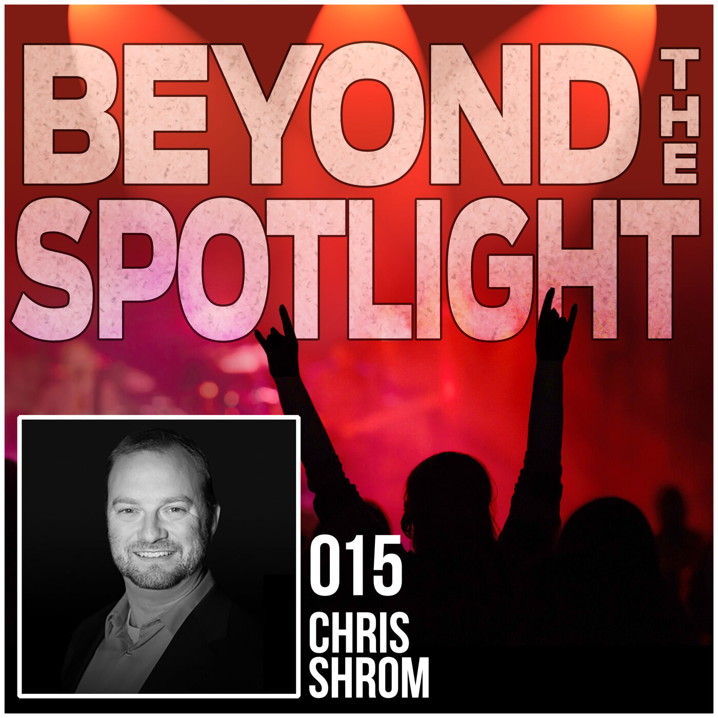 Ep. 015: Chris Shrom - Lighting Designer