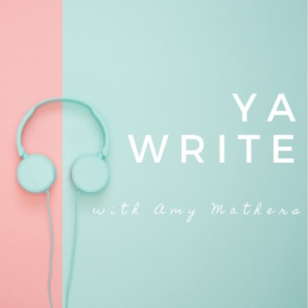 YA Write with Amy Mathers Podcast Artwork Image